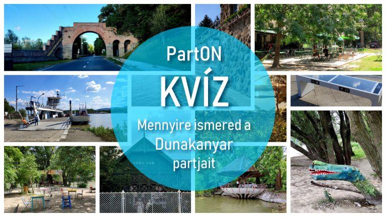 Mennyire ismered a Dunakanyar partjait?